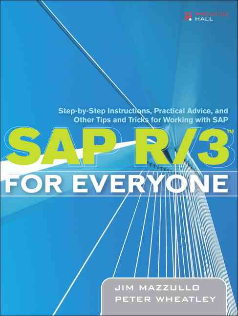 Sap R/3 for Everyone By Mazzullo, Jim/ Wheatley, Peter