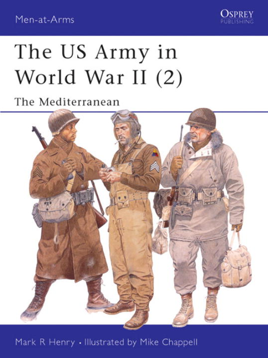 Us Army in World War II (2) By Henry, Mark R./ Chappell, Mike (ILT)